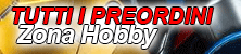 Preordini zona hobby prossime uscite